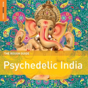 Diverse Artister - The Rough Guide to Psychedelic India