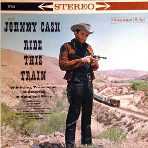 Johnny Cash - Ride This Train