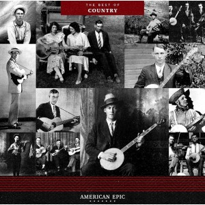 Diverse Artister - American Epic - The Best of Country