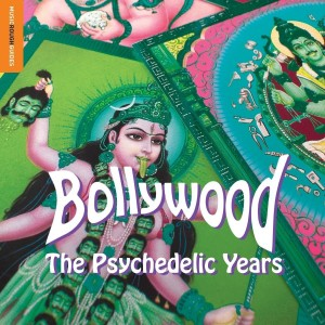 Diverse Artister - Bollywood The Psychedelic Years