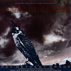Pat Metheny Group - The Falcon and the Snowman OST