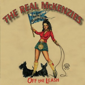 Real McKenzies - Off the Leash