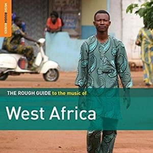 Diverse Artister - Rough Guide to the Music of West Africa