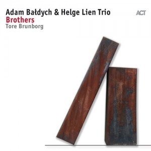 Adam Baldych and Helge Lien Trio - Brothers