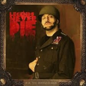 R.A The Rugged Man - Legends Never Die