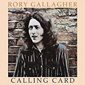 Rory Gallager - Calling Card