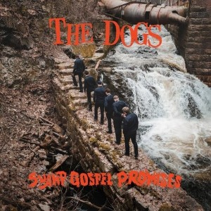 Dogs - Swamp Gospel Promises