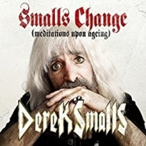 Derek Smalls - Smalls Change ( Meditation Upon Again)