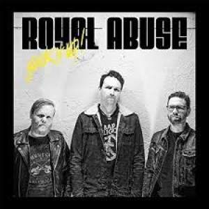 Royal Abuse - Suck it Up