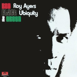 Roy Ayers - Red Black and Green