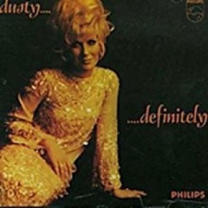 Dusty Springfield - Definitely