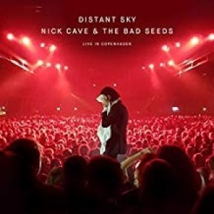 Nick Cave And the Bad Seeds - Distant Sky- Live in Copenhagen Ep