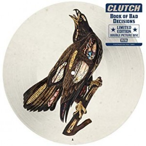 Clutch - Book Of Bad Decision