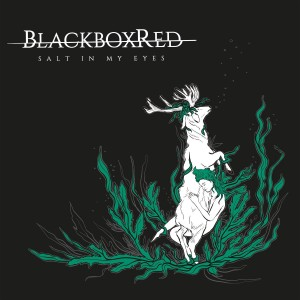 Blackbox Red - Salt In My Eyes