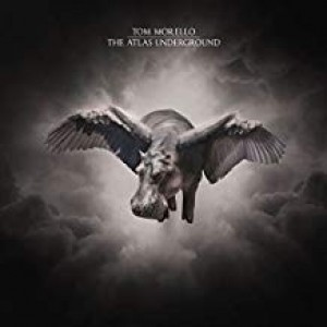Tom Morello - The Atlas Underground