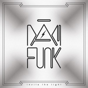 Dam Funk - Invite the Light