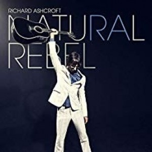 Richard Ashcroft - Natural Rebel
