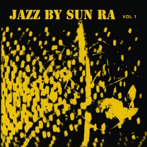 Sun Ra - Jazz by Ra Vol. 1