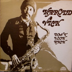Harold Vick - Don't Look Back
